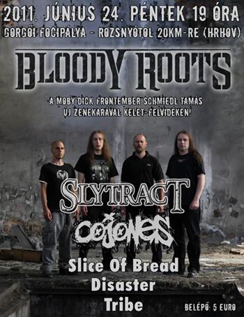 Bloody Roots : Görg? (Hrhov) - (2011.06.24.)